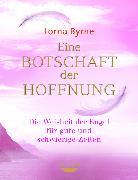 Cover-Bild zu Byrne, Lorna: Eine Botschaft der Hoffnung (eBook)