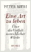 Cover-Bild zu Bieri, Peter: Eine Art zu leben