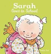 Cover-Bild zu Oud, Pauline (Illustr.): Sarah Goes to School