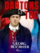 Cover-Bild zu Büchner, Georg: Dantons Tod (eBook)