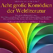 Cover-Bild zu Tschechow, Anton: Mit Lachen mitten im Leben: Acht Große Komödien der Weltliteratur (Audio Download)