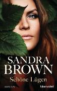 Cover-Bild zu Brown, Sandra: Schöne Lügen