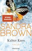 Cover-Bild zu Brown, Sandra: Kalter Kuss
