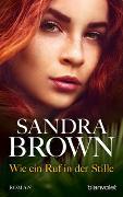 Cover-Bild zu Brown, Sandra: Wie ein Ruf in der Stille