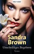 Cover-Bild zu Brown, Sandra: Unschuldiges Begehren