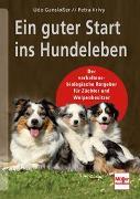 Cover-Bild zu Ein guter Start ins Hundeleben von Gansloßer, Udo