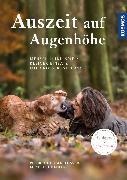 Cover-Bild zu Auszeit auf Augenhöhe (eBook) von Gansloßer, Udo