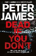 Cover-Bild zu James, Peter: Dead If You Don't