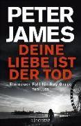 Cover-Bild zu James, Peter: Deine Liebe ist der Tod (eBook)