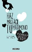 Cover-Bild zu Hendrix, Harville: Haz más fácil tu matrimonio / Making Marriage Simple