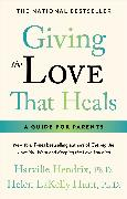 Cover-Bild zu Hendrix, Harville: Giving The Love That Heals