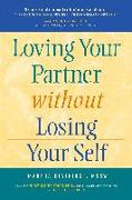 Cover-Bild zu Beveridge, Martha: Loving Your Partner Without Losing Your Self