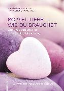 Cover-Bild zu Schröer, Margit: So Viel Liebe Wie Du Brauchst (eBook)