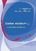 Cover-Bild zu Hunt, Helen LaKelly: Liebe einfach (eBook)