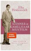 Cover-Bild zu Heidenreich, Elke: Männer in Kamelhaarmänteln