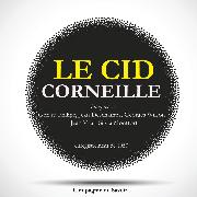 Cover-Bild zu Corneille, Pierre: Corneille - Le Cid (Audio Download)