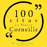 Cover-Bild zu Corneille, Pierre: 100 citas de Pierre Corneille (Audio Download)