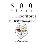 Cover-Bild zu Corneille, Pierre: 500 citas de los grandes escritores franceses del siglo XVII (Audio Download)