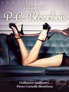 Cover-Bild zu Pierre Corneille Blessebois, Blessebois: LUST Classics : L'A uvre de P.-C. Blessebois (eBook)