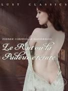 Cover-Bild zu Pierre Corneille Blessebois, Blessebois: LUST Classics : Le Rut ou la Pudeur eteinte (eBook)