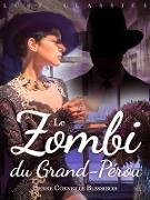 Cover-Bild zu Pierre Corneille Blessebois, Blessebois: LUST Classics : Le Zombi du Grand-Perou (eBook)