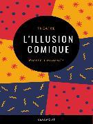 Cover-Bild zu Corneille, Pierre: L'Illusion Comique (eBook)