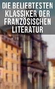 Cover-Bild zu Sand, George: Die beliebtesten Klassiker der französischen Literatur (eBook)