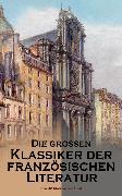 Cover-Bild zu Sand, George: Die großen Klassiker der französischen Literatur: Über 40 Titel in einem Band (eBook)
