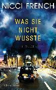 Cover-Bild zu French, Nicci: Was sie nicht wusste (eBook)