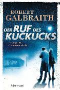 Cover-Bild zu Galbraith, Robert: Der Ruf des Kuckucks (eBook)