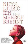 Cover-Bild zu Ljubic, Nicol: Ein Mensch brennt