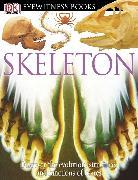 Cover-Bild zu Parker, Steve: DK Eyewitness Books: Skeleton