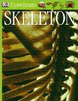 Cover-Bild zu Parker, Steve: Eyewitness GUides: Skeleton (eBook)