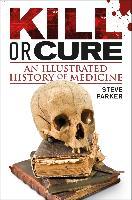 Cover-Bild zu Parker, Steve: Kill or Cure (eBook)