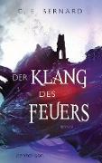 Cover-Bild zu Bernard, C. E.: Der Klang des Feuers (eBook)