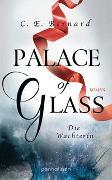 Cover-Bild zu Bernard, C. E.: Palace of Glass - Die Wächterin