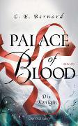 Cover-Bild zu Bernard, C. E.: Palace of Blood - Die Königin