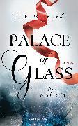 Cover-Bild zu Bernard, C. E.: Palace of Glass - Die Wächterin (eBook)