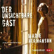Cover-Bild zu Hermanson, Marie: Der unsichtbare Gast (Audio Download)