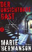Cover-Bild zu Hermanson, Marie: Der unsichtbare Gast (eBook)