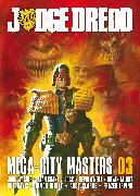 Cover-Bild zu Wagner, John: Judge Dredd: Mega-City Masters 03