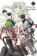 Cover-Bild zu Kumo Kagyu: Goblin Slayer, Vol. 6 (light novel)