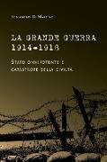 Cover-Bild zu Di Martino, Beniamino: La Grande Guerra 1914-1918. Stato onnipotente e catastrofe della civiltà