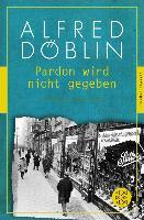 Cover-Bild zu Pardon wird nicht gegeben (eBook) von Döblin, Alfred