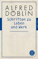Cover-Bild zu Schriften zu Leben und Werk (eBook) von Döblin, Alfred