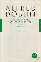 Cover-Bild zu Die Geschichte vom Franz Biberkopf / Dramen / Filme (eBook) von Döblin, Alfred
