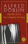 Cover-Bild zu Jagende Rosse / Der schwarze Vorhang (eBook) von Döblin, Alfred