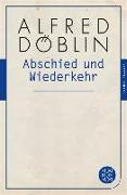 Cover-Bild zu Abschied und Wiederkehr (eBook) von Döblin, Alfred