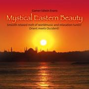 Cover-Bild zu Evans, Gomer Edwin (Komponist): Mystical Eastern Beauty