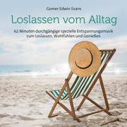 Cover-Bild zu Evans, Gomer Edwin (Komponist): Loslassen vom Alltag